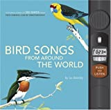 Bird Songs from Around the World, Les Beletsky, 1932855610