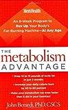Metabolism Advantage, the by Berardi, John (2006) Hardcover