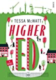 img - for Higher Ed by Tessa McWatt (2015-08-27) book / textbook / text book