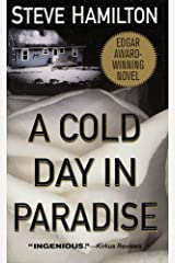 A Cold Day in Paradise: An Alex McKnight Novel Kindle Edition