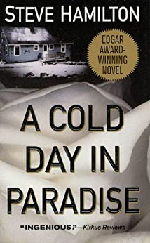 A Cold Day in Paradise: An Alex McKnight Novel by [Hamilton, Steve]