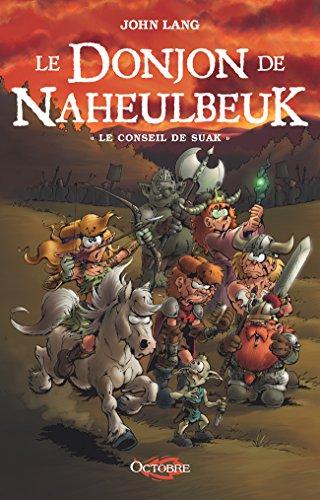 Le Donjon De Naheulbeuk, Tome 3: Le Conseil De Suak Croix Des Fées French Edition