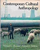 Contemporary Cultural Anthropology, Michael C. Howard and Patrick C. McKim, 0316374547