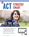 ACT Strategy Smart Book + Online (SAT PSAT ACT (College Admission) Prep) by Kelly Roell MA (2012-12-17)