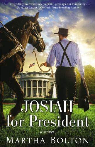 (Josiah for President: A Novel)