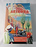 The WPA Guide to 1930s Arizona