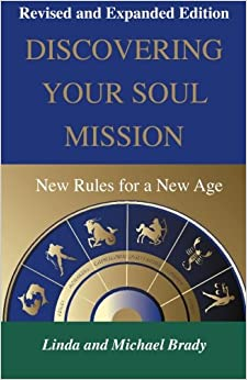 Discovering Your Soul Mission: New Rules for a New Age