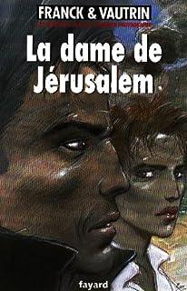 Les aventures de Boro, reporter photographe : [8] : La dame de Jérusalem