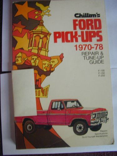 Chilton's Repair and tune-up guide, Ford pick-ups, - 1978 Pick