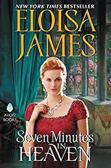 Seven Minutes in Heaven (Desperate Duchesses By the Numbers) by [James, Eloisa]