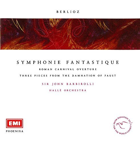 (Phoenixa Series- Berlioz: Symphonie Fantastique / Barbirolli by Halle Orchestra)