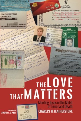 The Love That Matters: Meeting Jesus in the Midst of Terror and Death
