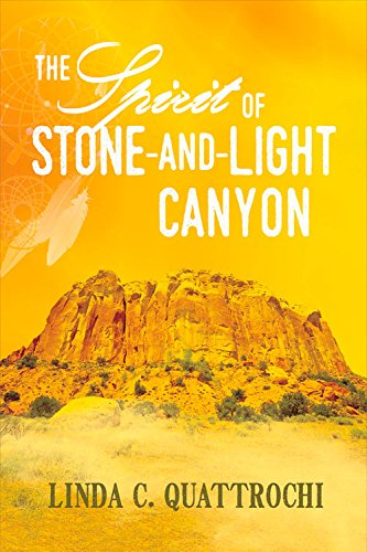 The Spirit Of Stone And Light Canyon
