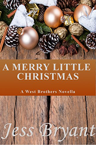 A Merry Little Christmas: A West Brothers Novella