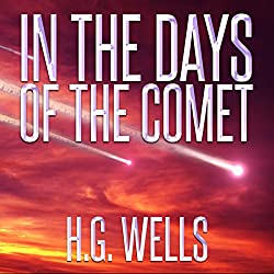 H.G. Wells: In the Days of the Comet