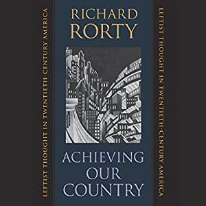 Achieving Our Country Audiobook