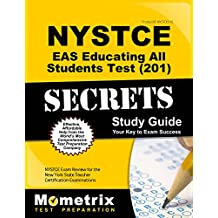 NYSTCE EAS Educating All Students Test (201) Secrets Study Guide: NYSTCE Exam Review for the New York State Teacher...