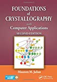 Foundations of Crystallography with Computer Applications, Second Edition 2nd Edition