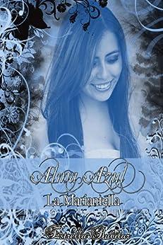 La Mariantella (Alma Azul nº 5) de [Rubilar, Estrella]