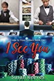 I See You (Come to Your Senses) (Volume 1)