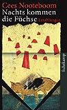 Nachts kommen die Füchse: Erzählungen (suhrkamp taschenbuch)