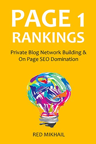 PAGE 1 RANKINGS 2016: Private Blog Network Building & On Page SEO Domination