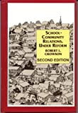 School-Community Relations, under Reform, Crowson, Robert L., 0821102338