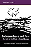 Between Grace and Fear, William Cleveland and Patricia Allen Shifferd, 1863357378