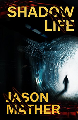 Shadow Life by Jason Mather ebook deal