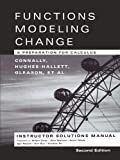 Instructor's Solutions Manual to Accompany Functions Modeling Change, Connally, 0471447862