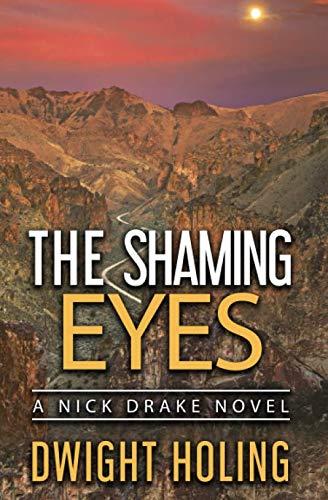 The Shaming Eyes (A Nick Drake Novel)