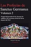 Las Profecias de Sanctus Germanus Volumen 2, Michael P. Mau, 0978483561