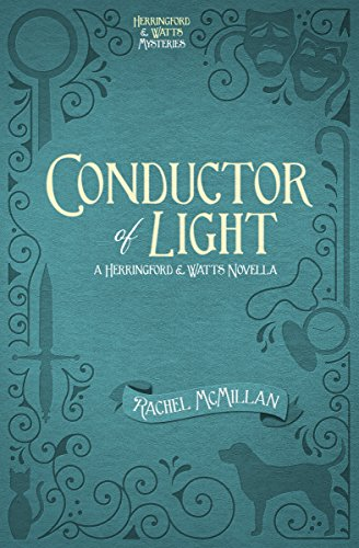 Conductor of Light (Free Short Story) (Herringford and Watts Mysteries) by [McMillan, Rachel]