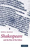 img - for Shakespeare and the Rise of the Editor book / textbook / text book