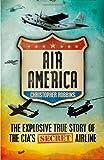 Air America by Christopher Robbins (19-Jan-2012) Paperback