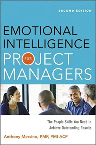 Emotional Intelligence For Project Managers: The People Skills You Need To Achieve Outstanding Results Descargar Epub Gratis