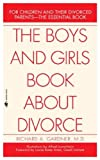 img - for The Boys and Girls Book About Divorce book / textbook / text book