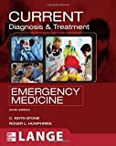 CURRENT Diagnosis and Treatment Emergency Medicine (LANGE CURRENT Series)