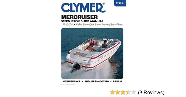 Mercruiser stern drives 1998 2004 alpha bravo one bravo two and mercruiser stern drives 1998 2004 alpha bravo one bravo two and bravo three clymer marine repair penton staff 9780892879144 amazon books fandeluxe Gallery