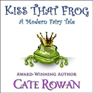 Kiss That Frog Audiobook
