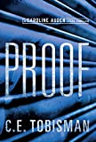 Proof (Caroline Auden Book 2)