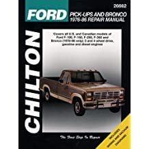 Ford: Pick-Ups and Bronco 1976-86