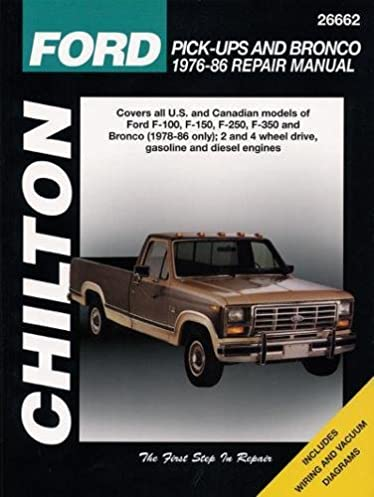 ford pick ups and bronco 1976 86 chilton total car care series rh amazon com 1986 Ford F-150 Blue 1994 Ford F-150