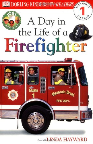 DK Readers: Jobs People Do -- A Day in a Life of a Firefighter (Level 1: Beginning to Read) (DK Readers Level 1)]()