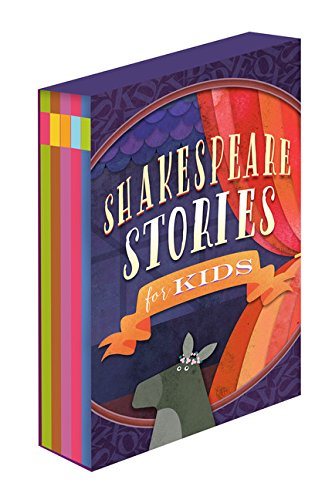 Shakespeare for Kids: 5 Classic Works Adapted for Kids: A Midsummer Night's Dream, Macbeth, Much Ado About Nothing, Alls Well that Ends Well, and The Tempest