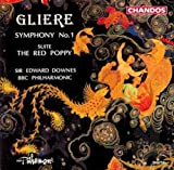 Glière: Symphony No. 1, The Red Poppy Suite