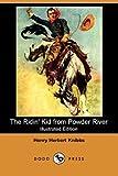 The Ridin' Kid from Powder River, Henry Herbert Knibbs, 1406529257