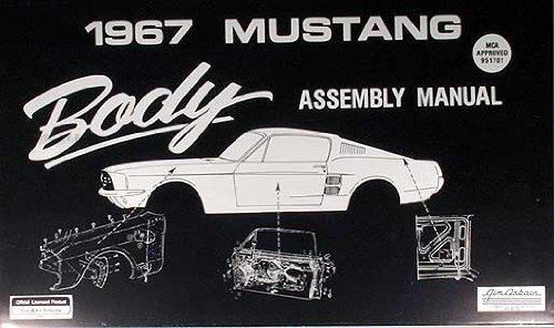 1967 Mustang Body Assembly Manual