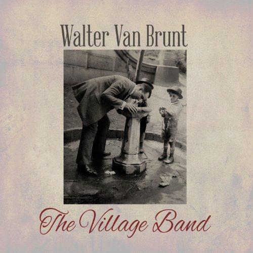 Walter Van Brunt - When I Dream Of Old Erin