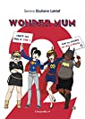 Wonder Mum, tome 2 par Giuliano